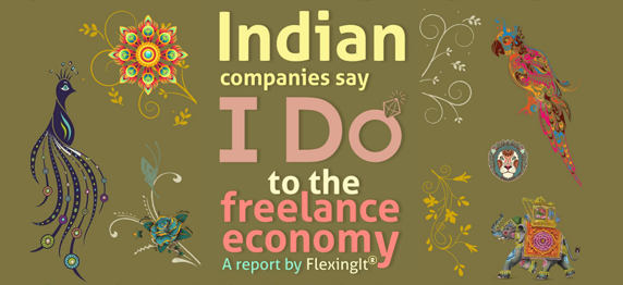 Indian companies say I Do to freelance economy